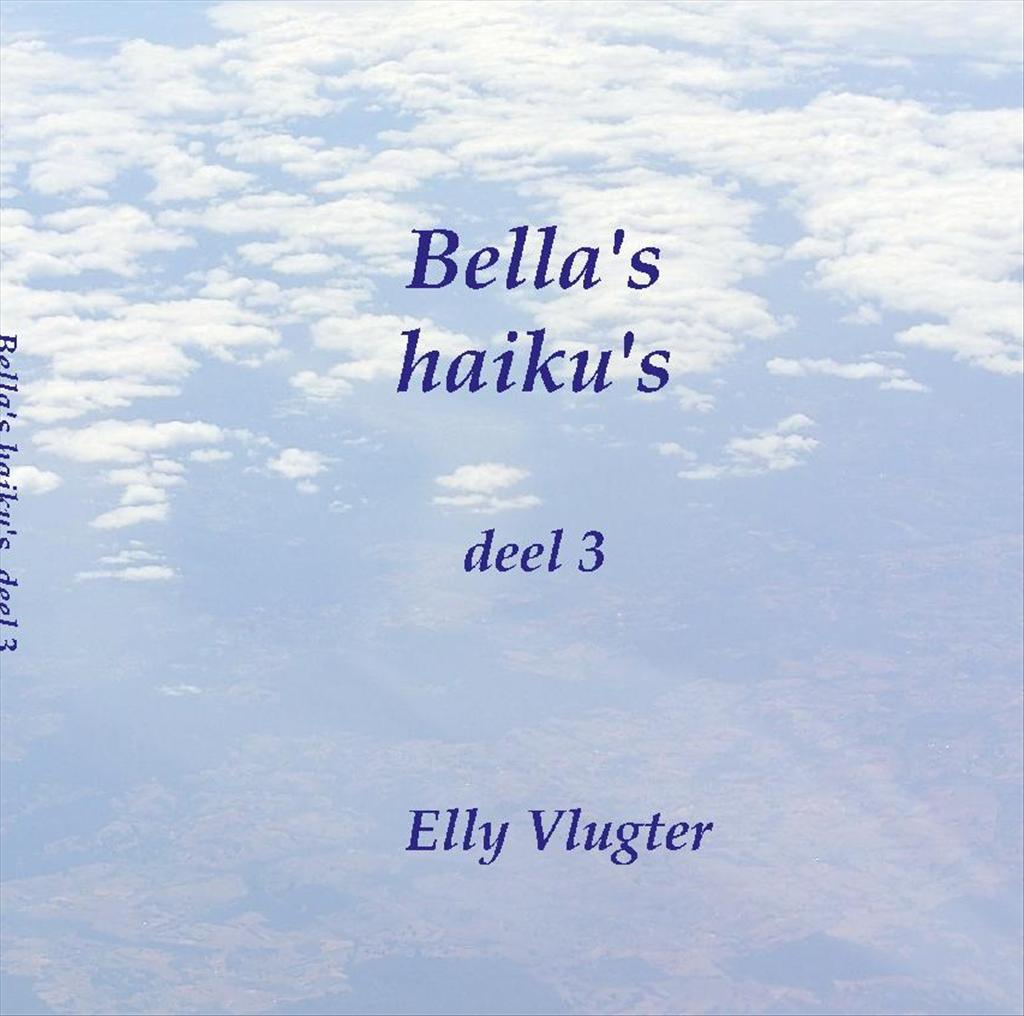 Bella's haiku's deel 3