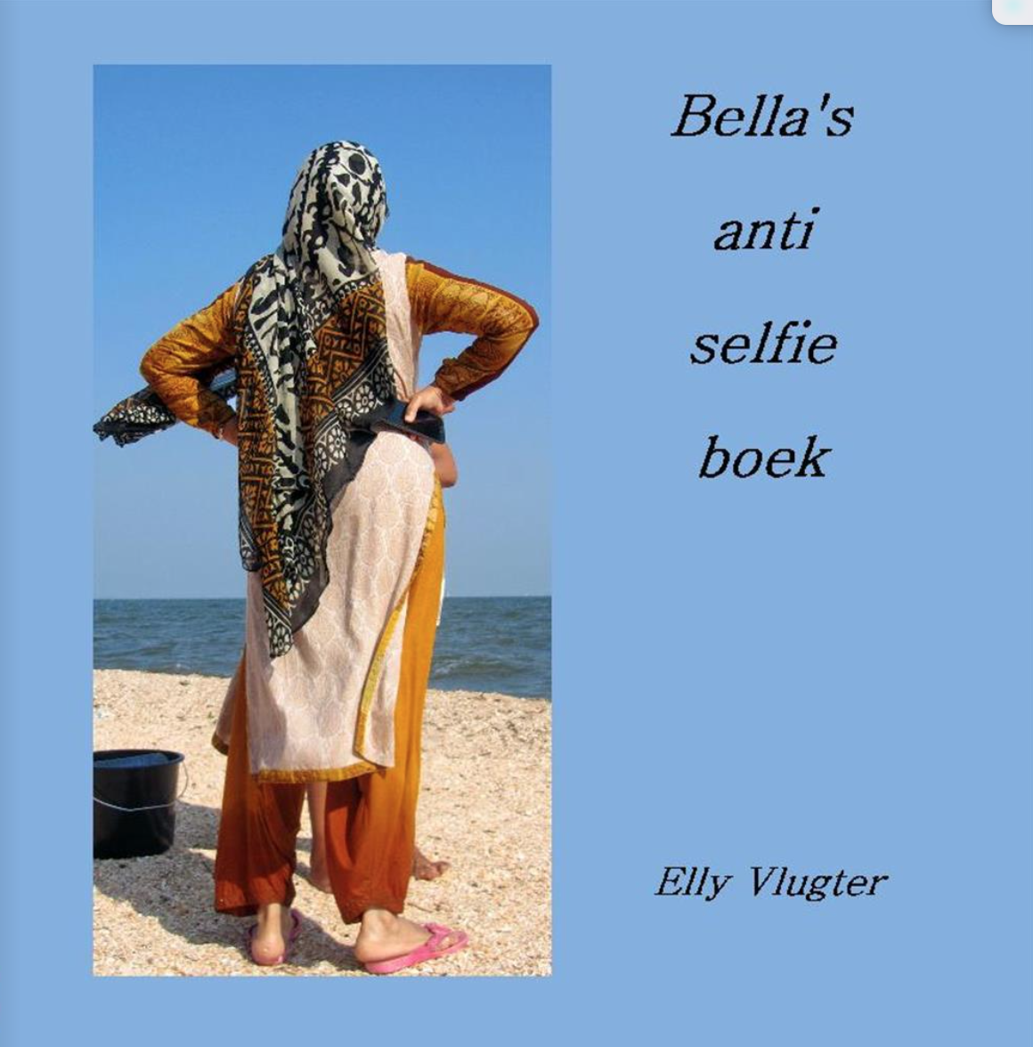 Bella/s anti selfie boek, deel 1