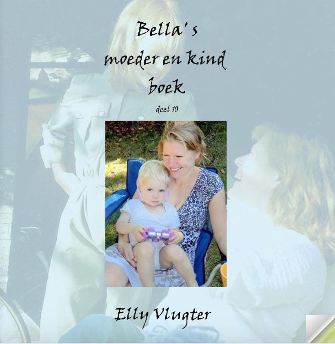 Bella's moeder en kind boek